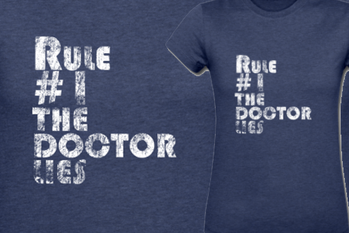 Rule 1: The Doctor Lies - Doctor Who t-shirt