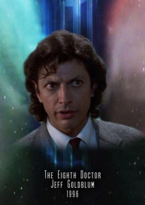 If Doctor Who was American_Jeff Goldblum the 8th Doctor