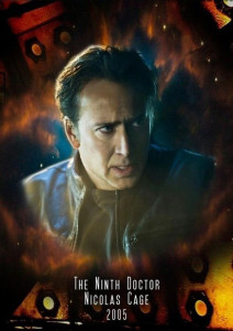 If Doctor Who was American_Nick Cage the ninth Doctor