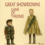 Game of Thrones Scott C Great Showdowns