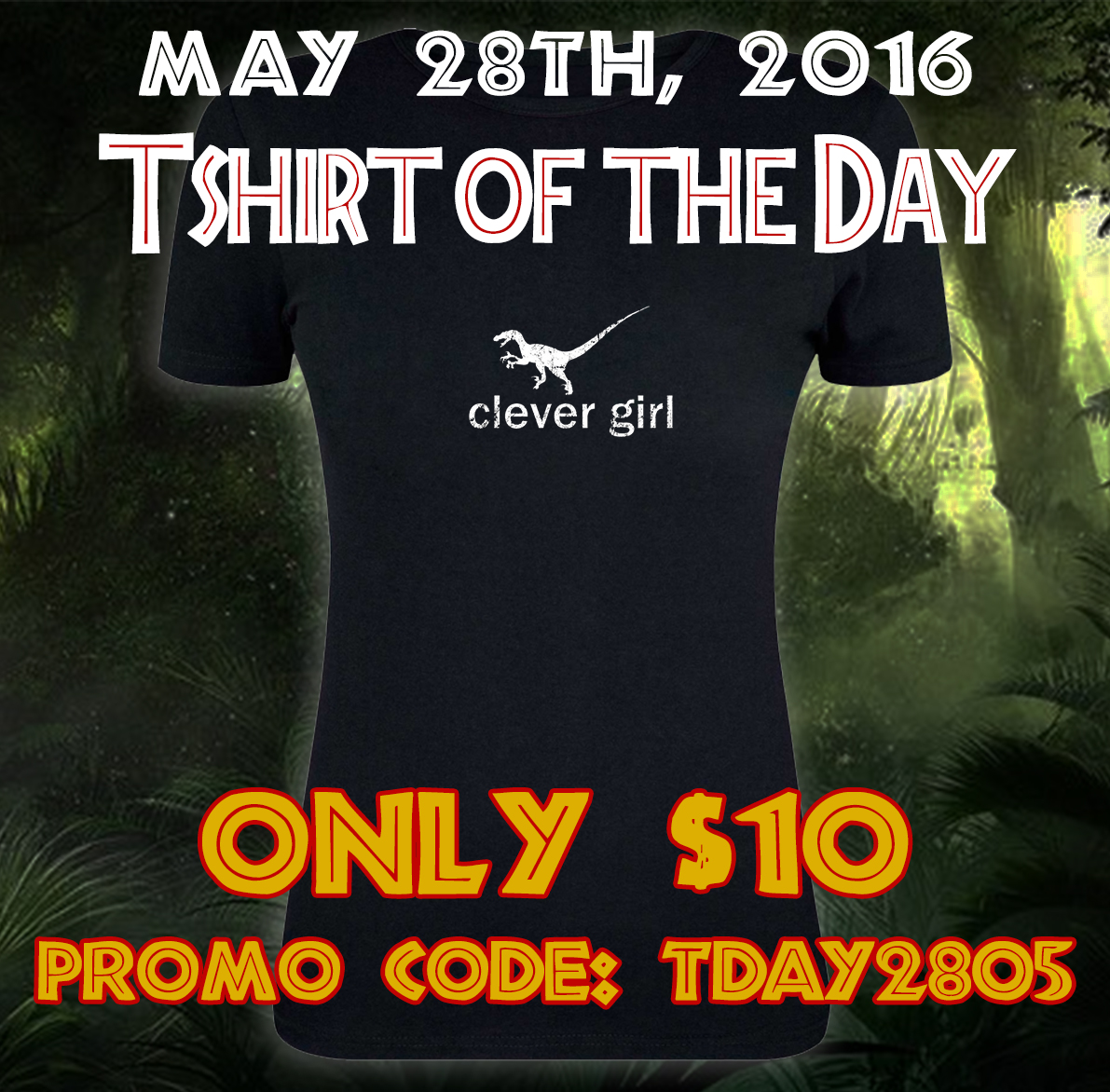 Spreadshirt tshirt of the day clever girl jurassic park for Society 6 promo code