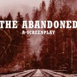 The Abandoned: A Zombie Western Screenplay